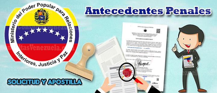 Guía para solicitar Antecedentes Penales en Venezuela: Requisitos, Cita, Certificado, Apostillar y Validación
