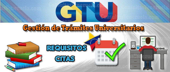 GTU: Registro, Requisitos, Citas, GTU Express, Documentos, Legalizaciones, Sedes y más