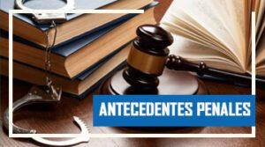 Antecedentes Penales: Cita, Legalizar y apostillar
