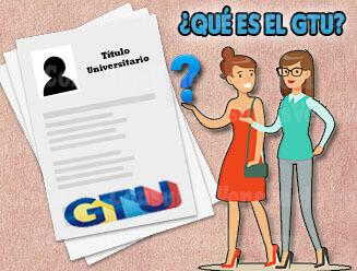 ¿Qué es el GTU y Para qué Sirve?
