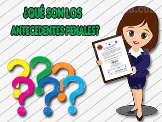 ¿Qué son los Antecedentes Penales y para qué sirve el Certificado?