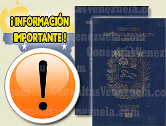 Información Importante sobre el trámite del Pasaporte Venezolano