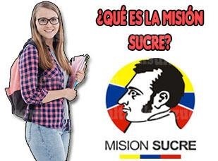 ¿Qué es la Misión Sucre?