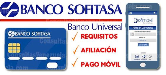Banco Sofitasa: Apertura de cuenta, Requisitos, Consulta de saldo, Afiliación a Sofinet y Sofimóvil