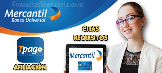 Banco Mercantil en Línea: Afiliación, Apertura de cuenta, Requisitos, TPAGO y Consulta de saldo