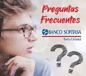 Preguntas Frecuentes sobre el Banco Sofitasa