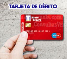 ¿Cómo solicitar la tarjeta de débito del Banco del Tesoro?