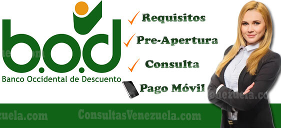 Banco BOD: Requisitos, Pre-Apertura de cuenta, Banca Digital, Pago Móvil y Consulta de Saldo en Línea