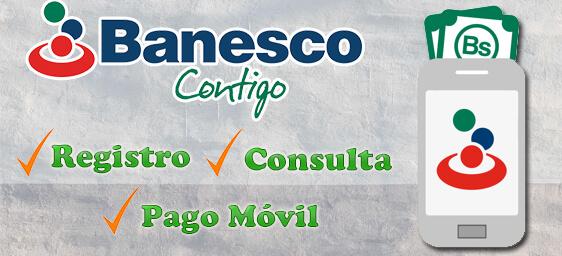 Banco Banesco: Requisitos, Apertura de cuenta, Actualización de datos, BanescOnline y Pago Móvil