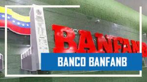 Banco BANFANB en Línea: Apertura de cuenta, Requisitos, Consulta de Saldo y Afiliarse Pago Móvil