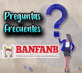 Preguntas Frecuentes acerca de los trámites en Banco de la Fuerza Armada Nacional Bolivariana