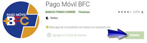 Paso 2: Instalar la App de Pago Móvil BFC