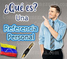 ¿Qué es una Referencia Personal?