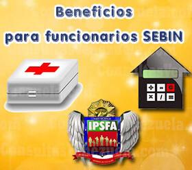 Beneficios de pertenecer al SEBIN