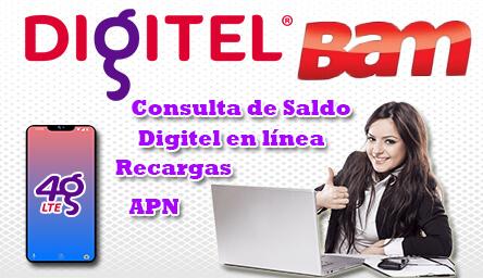 BAM Saldo Digitel: Consulta, Afiliación a Digitel en Línea, APN y Recarga de Saldo