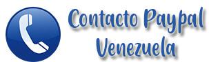 ¿Cómo ponerse en contacto con Paypal desde Venezuela?