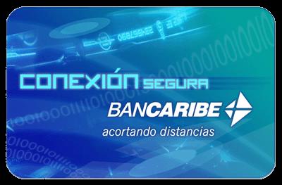 ¿Cómo solicitar la tarjeta Conexión Segura Personas Bancaribe?