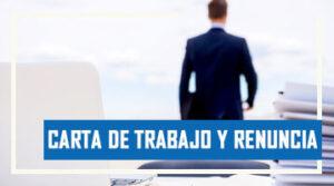 Constancia de Trabajo y Carta de Renuncia en Venzuela
