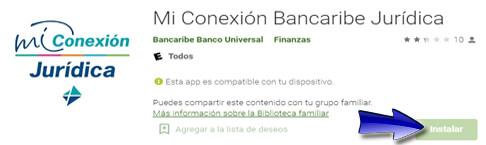 ¿Cómo descargar la aplicación Mi conexión Bancaribe Jurídica?