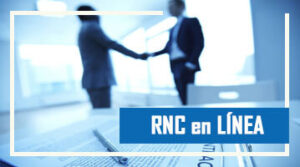 RNC EN LINEA: REGISTRO, CONSULTA POR RIF, TARIFAS Y ACTUALIZACION
