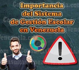 Importancia de la aplicación del Sistema de Gestión Escolar en Venezuela