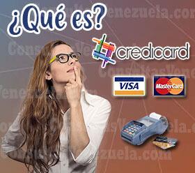¿Qué es Credicard Venezuela?
