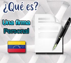 ¿Qué es una Firma Personal?
