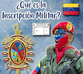 ¿Qué es la inscripción Militar en Venezuela?