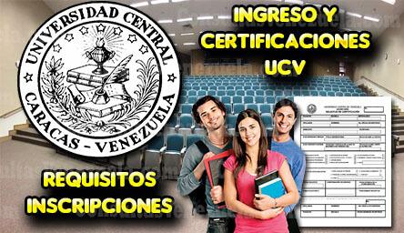 Ingreso UCV: Requisitos para Ingreso, Carreras y Certificaciones