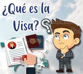 ¿Qué es la Visa ¿Qué es la Visa y Para qué Sirve?