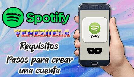 Spotify Venezuela: Requisitos y Pasos para Descargar y Crear tu Cuenta Gratis