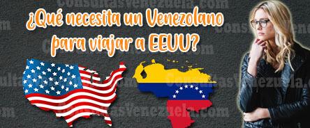 ¿Qué necesita un venezolano para viajar a Estados Unidos?